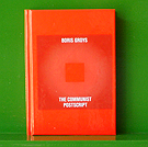 The Communist Postscript - Boris Groys