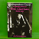 Correspondence Course: An Epistolary History of Carolee Schneemann +