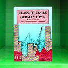 Class Struggle in a German Town